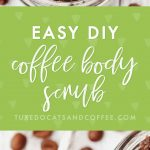 How to Create a $15 Coffee Body Scrub for Free