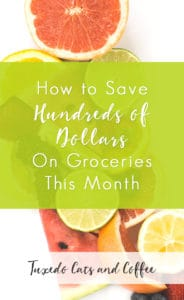 How to Save Hundreds of Dollars on Groceries This Month