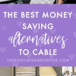 Frugal Alternatives to Cable to Save Money