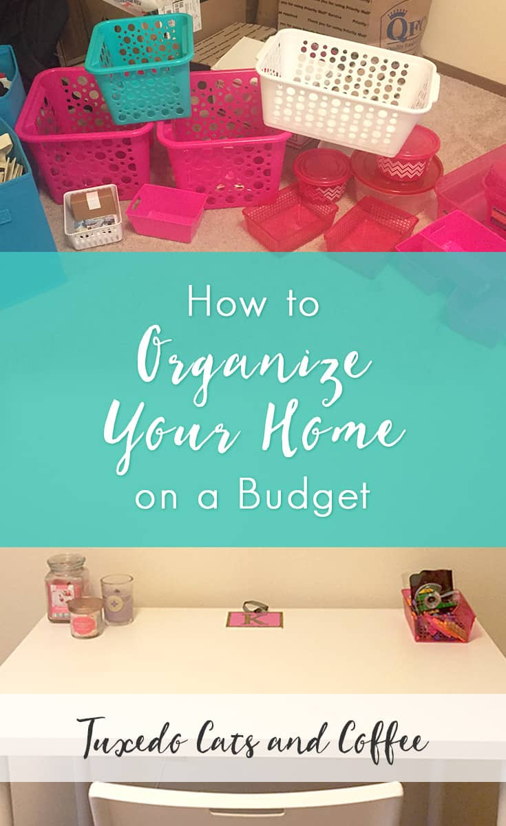 How To Organize Your Home On A Budget Tuxedo Cats And Coffee