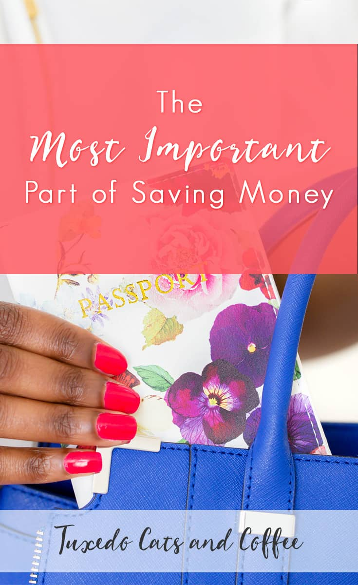 Sometimes it's hard to cut expenses or save money and we can end up way over budget for the month. In times like those, it's important to remember the most important part of saving money. Without this, saving money is so much harder than it needs to be.