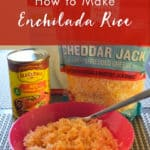 How to Make Enchilada Rice