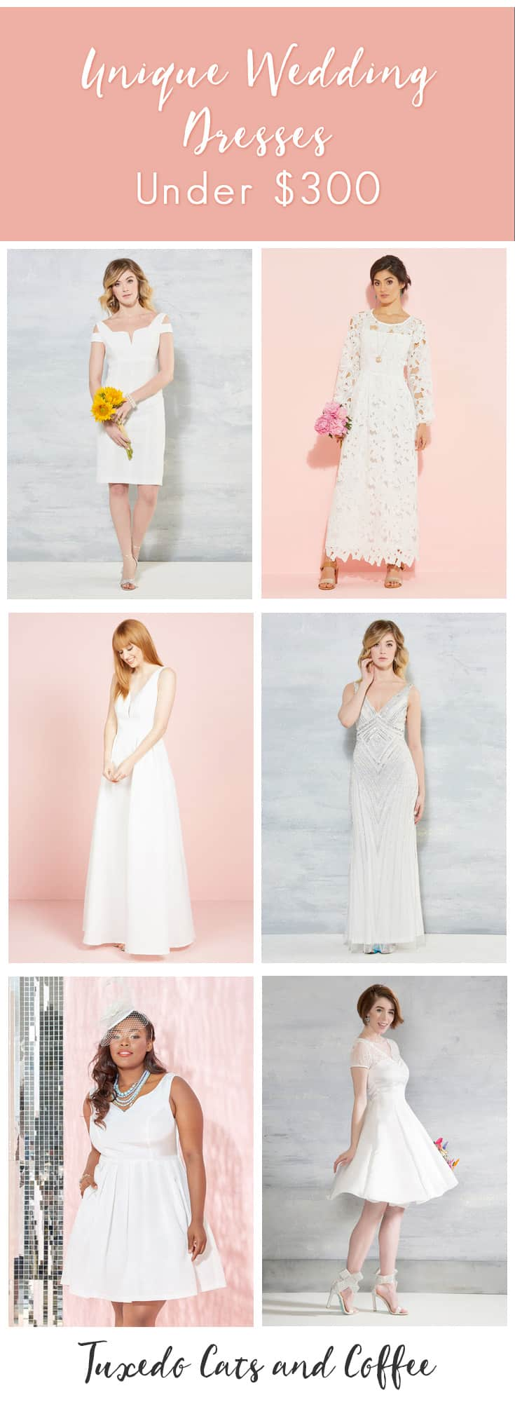 If you want to stand out on your wedding day, try one of these unique wedding dresses. From short to floor length and white to splashes of color, these unique wedding dresses won't break the bank at $300 or less each.