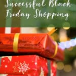 10 Tips to Successful Black Friday Shopping