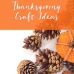 Fun and Creative Thanksgiving Craft Ideas