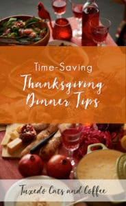 Time-Saving Thanksgiving Dinner Tips