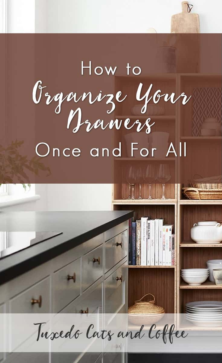 Are the drawers in your home a disaster zone? When you open a drawer is it a challenge to find what you're looking for? Disorganized drawers can be a big time waster. If you're a victim of drawer disorganization, it's time to clean them out and take control of your possessions again. Here's how to organize your drawers once and for all.