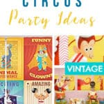 9+ Circus Party Ideas