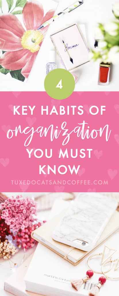 A trusted organization system that you actually use regularly can turn your day from one of chaos to one of focus, effectiveness and calm. Here are 4 key habits of organization.