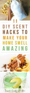 11 DIY Scent Hacks to Make Your Home Smell Amazing