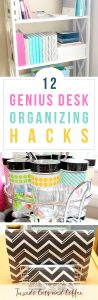 12 Genius Desk Organizing Hacks