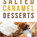 17 Mouth-Watering Salted Caramel Desserts