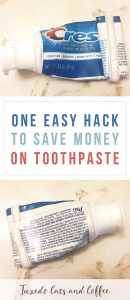 Are you frustrated with getting toothpaste out of the tube once you get close to the end? Here's how to frugally and completely use up a roll of toothpaste with our one easy hack to save money on toothpaste.