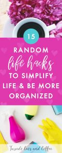 I've become really interested in learning how to optimize my life – 4 hour work week style – so I can save time from doing things I don't want to do and have more time to do the things I actually like, or just reading or relaxing. Here are 15 random life hacks to simplify life and be more organized.