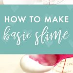 How to Make Basic Slime (Borax and Glue)