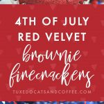 4th of July Red Velvet Brownie Firecrackers