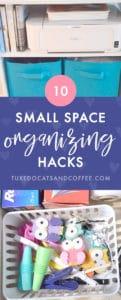 10 Small Space Organizing Hacks
