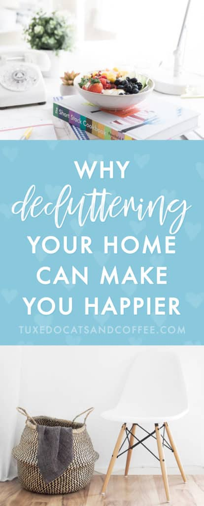 As weird as it sounds, decluttering your stuff can actually make you feel a little happier and less stressed. The less clutter you're surrounded by, the more the proverbial weight lifts off your shoulders. Here's why decluttering your home can make you happier.