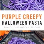 Purple Creepy Halloween Pasta